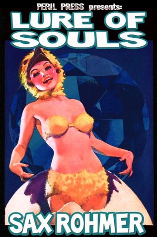 Lure of Souls [Illustrated] Sax Rohmer