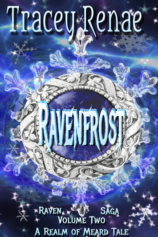 Ravenfrost  by  Tracey Renae