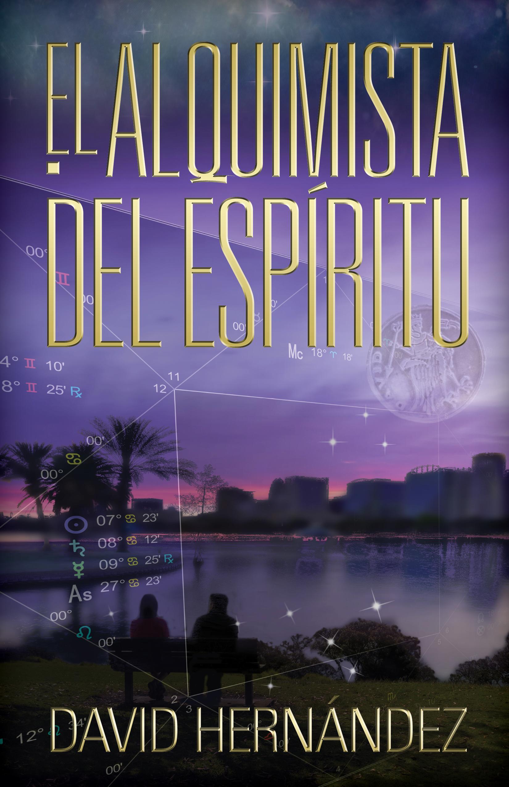 El Alquimista Del Espíritu  by  David  Hernandez