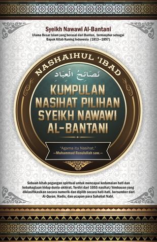Kumpulan Nasihat Pilihan Syeikh Nawawi al-Bantani  by  Nawawi Al-Bantani
