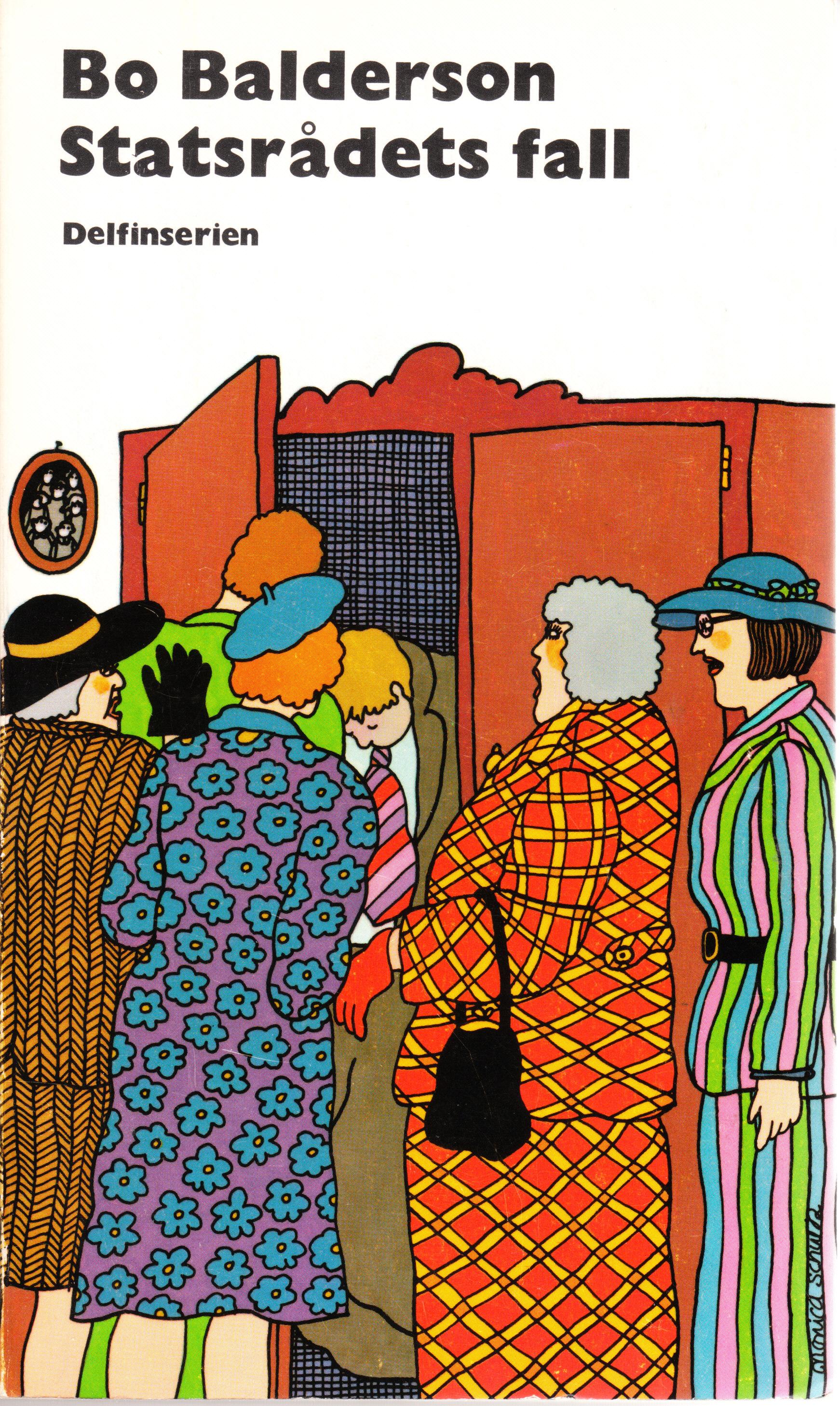Statsrådets fall (Statsrådet #3)  by  Bo Balderson