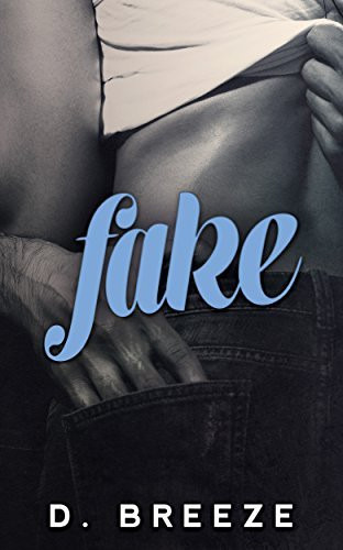 Fake (The London Series Book 3)  by  D. Breeze