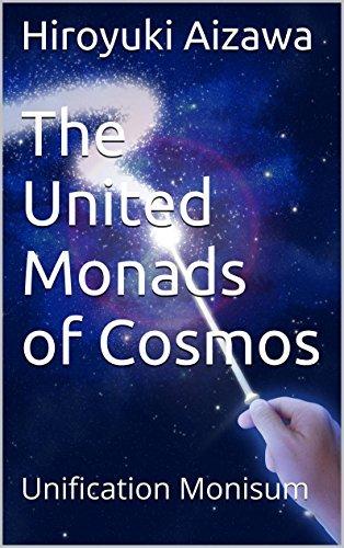 The United Monads of Cosmos: Unification Monisum Hiroyuki Aizawa
