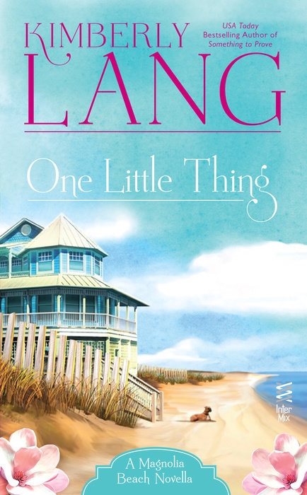 One Little Thing (Magnolia Beach, #1.5)  by  Kimberly Lang