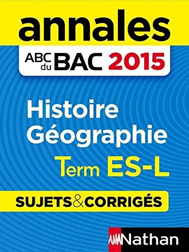 Annales ABC du BAC 2015 Histoire - Géographie Term ES.L Pascal JEZEQUEL