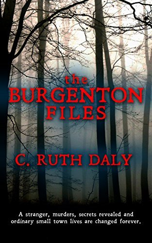 The Burgenton Files  by  C. Ruth Daly