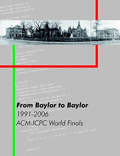 From Baylor to Baylor: 1991-2006: ACM-ICPC World Finals William B. Poucher
