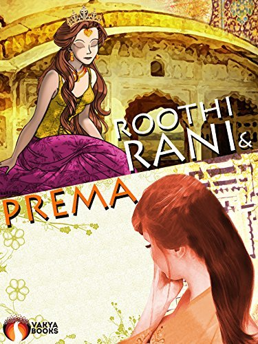 Roothi Rani and Prema (Annotated)  by  Munshi Premchand