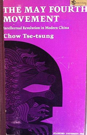 Wu si yun dong: Xian dai Zhongguo de si xiang ge ming  by  Tse-tsung Chow