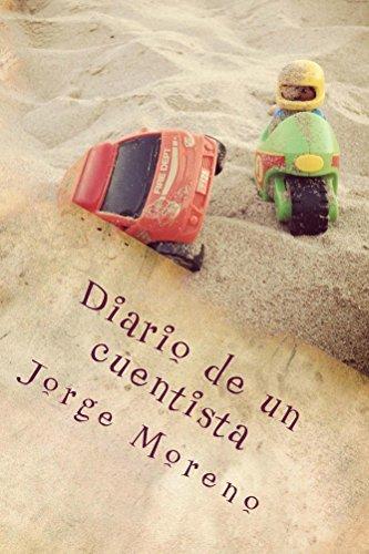 Diario de un cuentista  by  Jorge Moreno