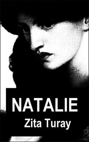 Natalie: Dark Erotic Lesbian Romance  by  Zita Turay