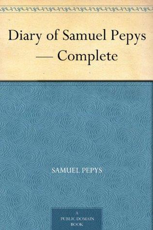 Samuel Pepys Diary Samuel Pepys