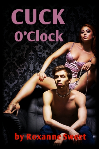 Cuck OClock  by  Sweet Lix Media