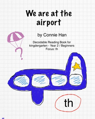 We Are At The Airport Connie Han