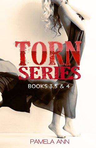 Torn Series: Books 3.5 & 4  by  Pamela Ann