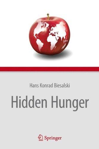 Hidden Hunger  by  Hans Konrad Biesalski