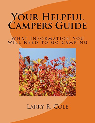 Your Helpful Campers Guide Larry Cole