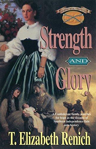 Strength and Glory (Shadowcreek Chronicles Book 4)  by  T. Elizabeth Renich