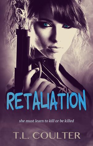 Retaliation (The Assassins #1)  by  T.L. Coulter