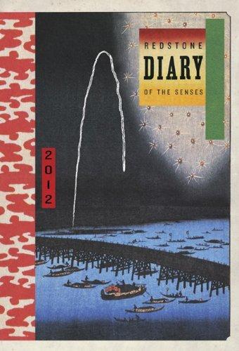 Redstone Diary of the Senses 2012 Engagement Calendar Redstone Press
