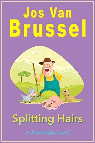 Splitting Hairs (Brookridge Book 2) Jos Van Brussel