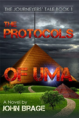 The Protocols of Uma (The Journeyers Tale Book 1) John Brage