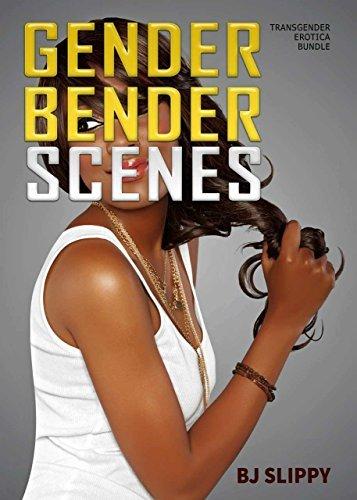 Gender Bender Scenes: Transgender Erotica Bundle BJ Slippy