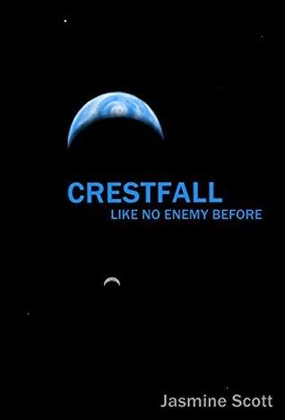 Crestfall: Like No Enemy Before Jasmine Scott