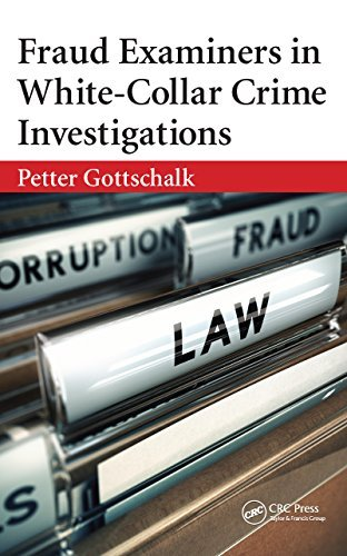 Fraud Examiners in White-Collar Crime Investigations  by  Petter Gottschalk