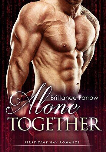 Alone Together (Gay Romance #4)  by  Brittanee Farrow