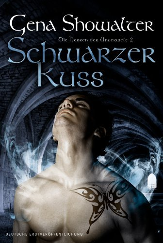 Schwarzer Kuss: Die Herren der Unterwelt 2  by  Gena Showalter