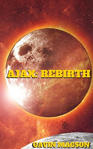 Ajax: Rebirth (Konar City Stories #1)  by  Gavin Magson