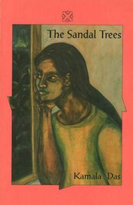 The Sandal Trees And Other Stories Kamala Suraiyya Das
