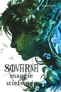 Sovarna (Kretsen, #3) (The Raven Cycle, #3)  by  Maggie Stiefvater