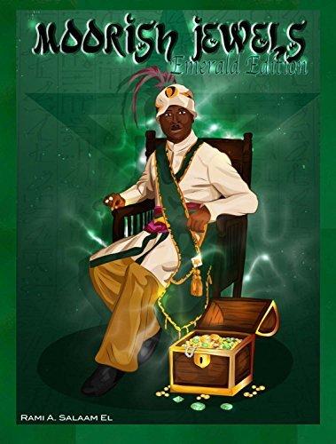 Moorish Jewels: Emerald Edition G.S. Rami Salaam El