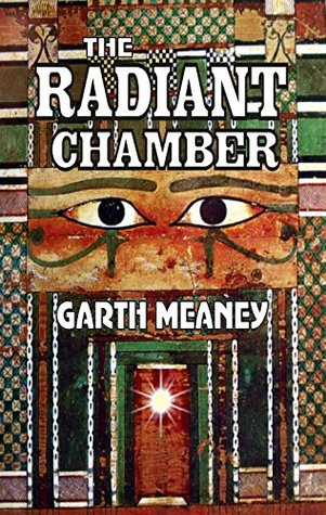 The Radiant Chamber Garth Meaney