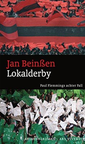 Lokalderby: Paul Flemmings achter Fall - Frankenkrimi  by  Jan Beinßen