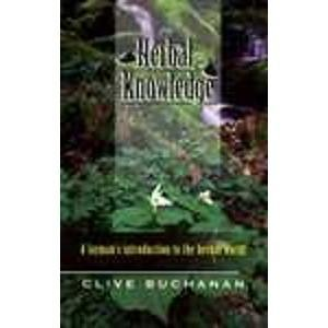 Herbal Knowledge  by  Clive Buchanan