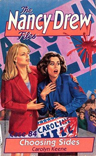 Choosing Sides (Nancy Drew Files Book 84)  by  Carolyn Keene