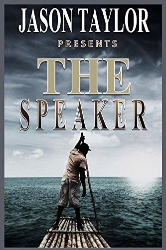 The Speaker  by  Jason Taylor
