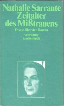 Das Zeitalter des Misstrauens: Essays Über Den Roman Nathalie Sarraute