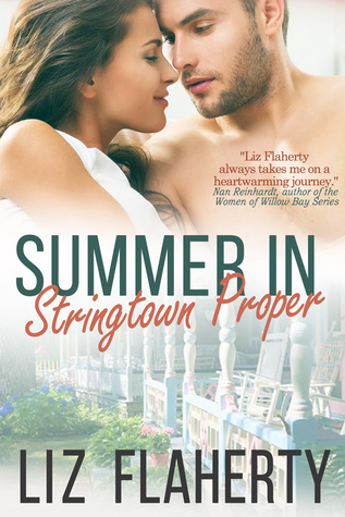 Summer in Stringtown Proper  by  Liz Flaherty