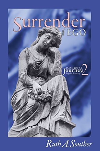 Surrender of Ego (Immortal Journey Book 2)  by  Ruth Souther