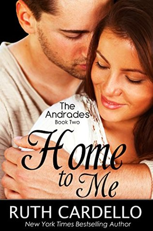 Home to Me (The Andrades, Book 2)  by  Ruth Cardello