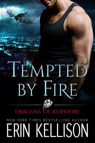 Tempted Fire (Dragons of Bloodfire, #1) by Erin Kellison