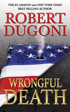 Wrongful Death: A David Sloane Novel  by  Robert Dugoni
