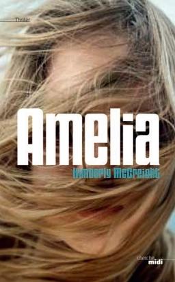 Amelia Kimberly McCreight