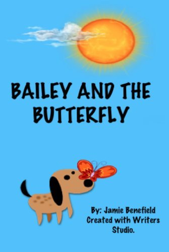 Bailey and the Butterfly Jamie Benefield