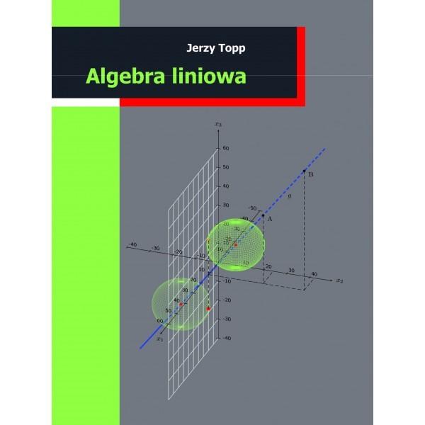 Algebra liniowa Jerzy Topp