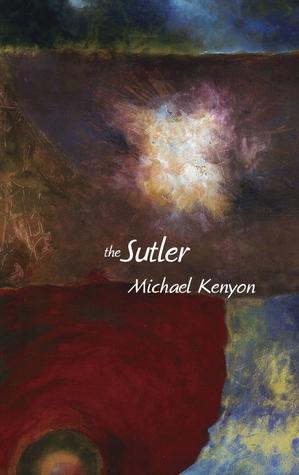 The Sutler  by  Michael Kenyon